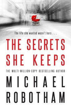 1. Secrets_She_Keeps_Michael_Robotham_9780733638015